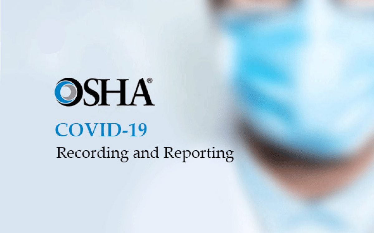 OSHA require related injuries and illnesses related COVID 19