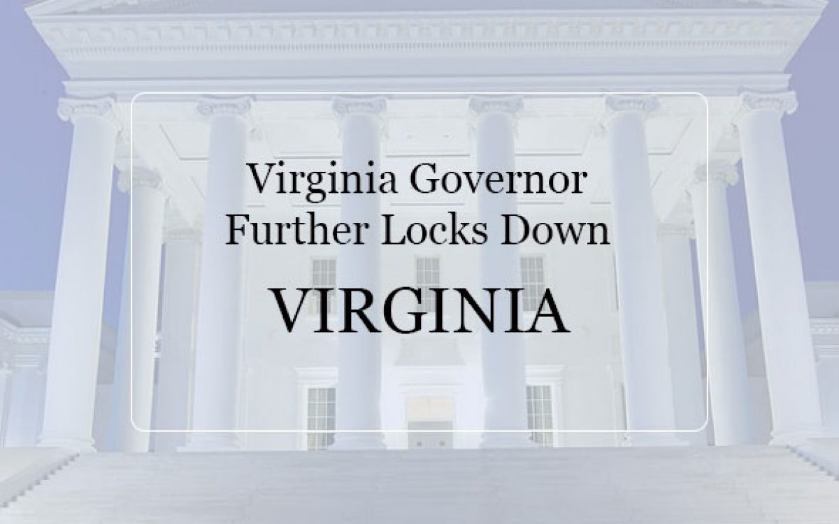 Virginia Governor Further Locks Down Virginia
