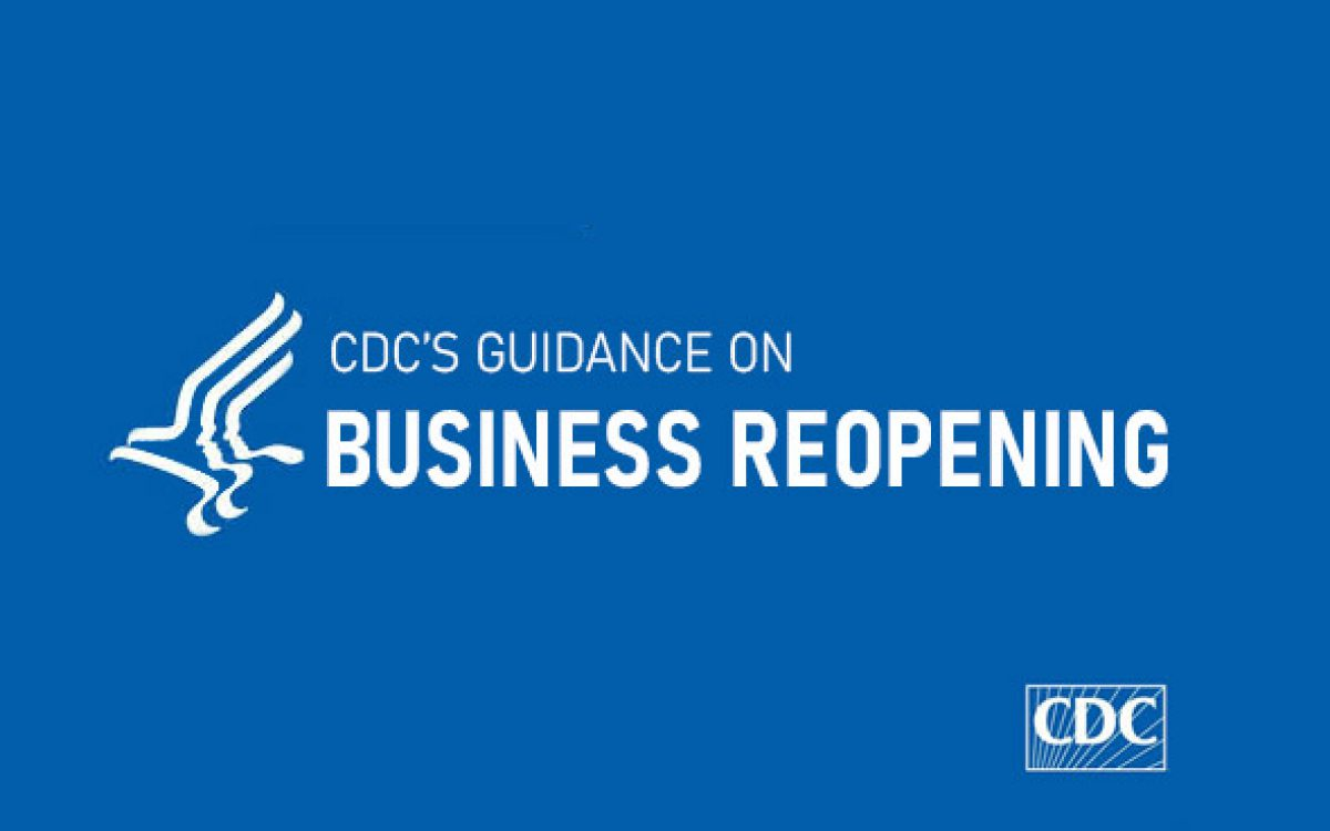 CDC's Guidance on Business Reopening