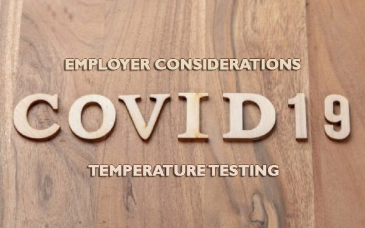 Employer Considerations When Taking Employees Temperatures